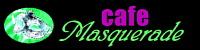Masquerade Cafe