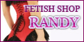 FETISH SHOP RANDY